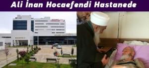 ali_inan_hocaefendi_hastanede_h5293